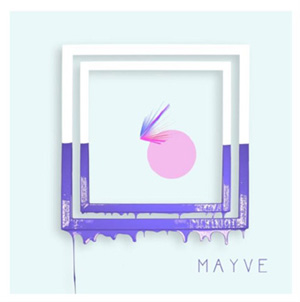 Mayve's album cover