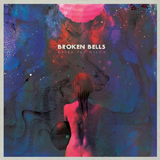 Broken Bells Disco